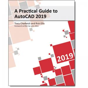 A Practical Guide to AutoCAD 2019