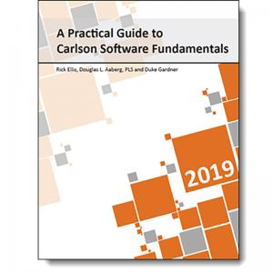 A Practical Guide to Carlson Software Fundamentals 2019