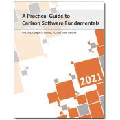 View: A Practical Guide to Carlson Software Fundamentals 2021